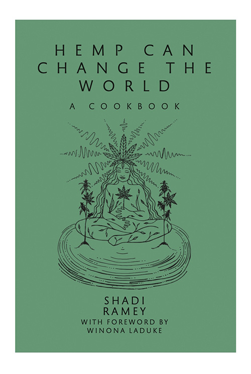 Hemp Can Change the World Cookbook